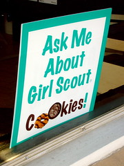 Ask me about Girl Scout Cookies!
