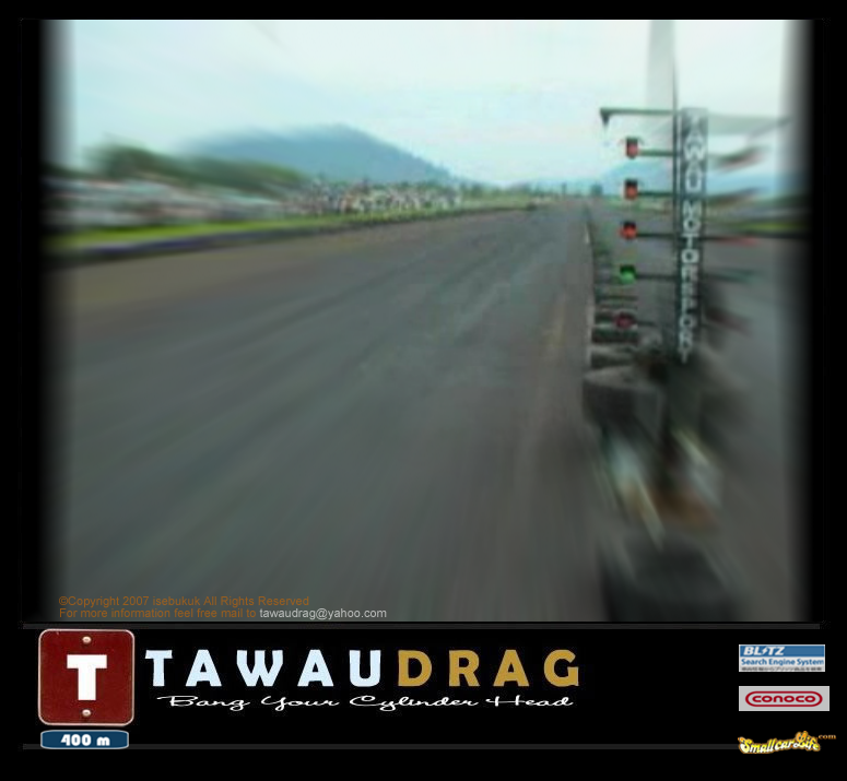 TAwau Drag Race