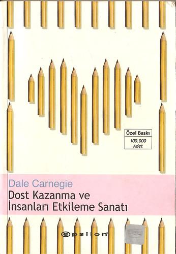 Dost kazanma ve insanları etkileme sanatı // Dale Carnegie