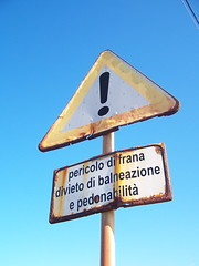 What else? (Khyrazad) Tags: sign cartello pericolo segnale divieto torreamare
