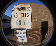 only (kittenfc) Tags: shadow slr sign canon lens rebel houston fisheye vehicles only authorized thisisnow