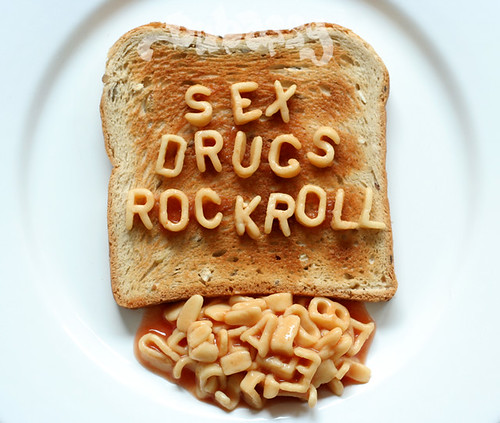 sex drugs rock roll toast / dan talson