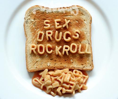 sex drugs rock roll toast / dan talson