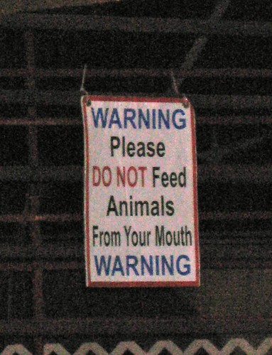 WARNING: Please do not feed animals from your mouth.