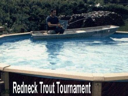 Redneck Trout Tournament
