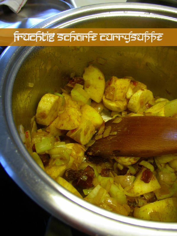 Blog-Event XXXI - Curry: Fruchtig scharfe Currysuppe