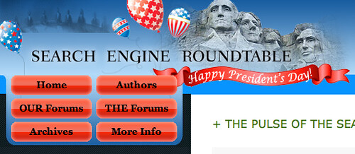 Search Engine Roundtable's President's Day Theme