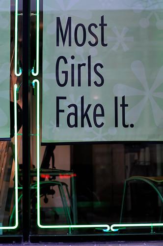 Most Girls Fake It