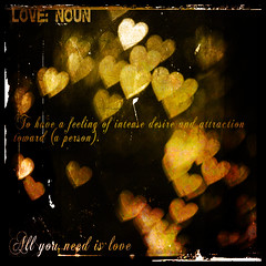 Love - Dictionary of Image (s0ulsurfing) Tags: light black blur art texture love illustration lensbaby photoshop square hearts typography gold lights design graphicdesign artwork focus glow heart graphic image artistic bokeh creative mani