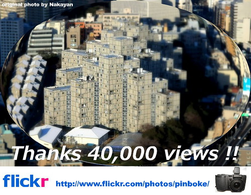Thanks 40,000 views!!-Nakayan's tilt-shift