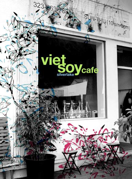 Viet Soy Cafe Silver Lake