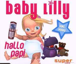 Baby Lilly - Hallo Papi