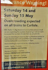 Wot!................... NO EXTRA TRAINS!!!! - Lady Gaga Cancels Train Booking To Carlisle And Hires Helicopter. (allan5819 (Allan McKever)) Tags: city uk travel england warning poster concert rail railway trains pop passengers event cumbria radio1 carlisle crowds bigweekend northernrail overcrowding notify ladygaga