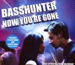 Basshunter - Now You´re Gone