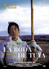 Póster y trailer de 'La boda de Tuya', ganadora del Oso de Oro 2007