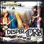 Desperation Band - Who You Are (2006)