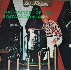 Lou Rossi: Sounds of the Syntaccordion (E-Dubya) Tags: album cover lp record lou rossi sounds 3313 syntaccordion