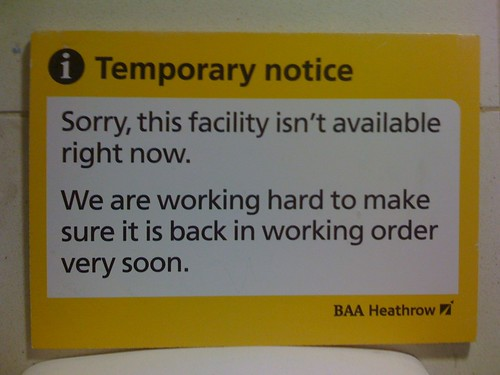 Heathrow sign saying 'This facility isn't available right now'