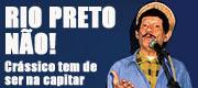 Rio Preto não!