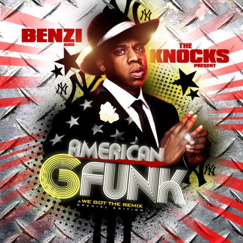jay-z and dj benzi and the knocks - american g-funk