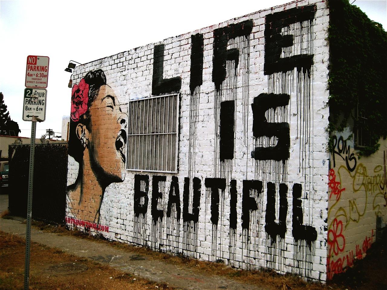 Life Is Beautiful But Seriously Beautiful Wall Art Graffiti