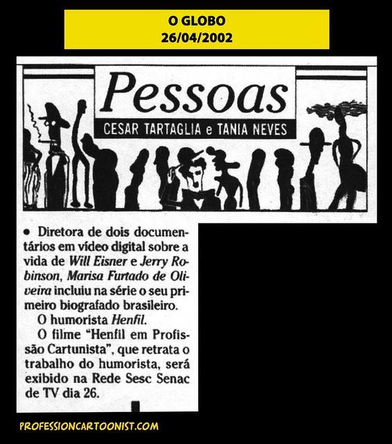 """""""Diretora de dois documentários"""" - O Globo - 26/04/2002"""