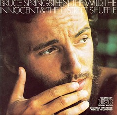 Bruce Springsteen (& The E Street Band) - The Wild, The Innocent & The E Street Shuffle (1973)
