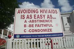 HIV/AIDS trite advice (terry.1953) Tags: aids hiv easy tortola condom healthcare abstinence bvi hivaids