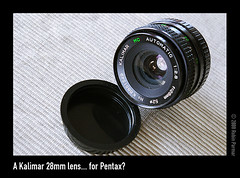 A Kalimar 28mm lens... for Pentax?