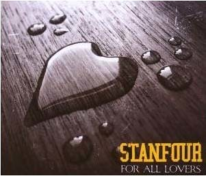 Stanfour - For All Lovers