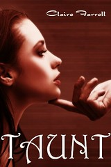 May 21st 2011         Taunt (Ava Delaney #2) by Claire Farrell