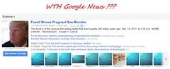 WTH Google News ??? (SA_Steve) Tags: donaldjtrump pregnantseamonster googlenews fossil trump usa president republican wtf donaldtrump