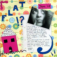 January 2008: Flat?! (the Italian voice) Tags: new house me collage start scrapbook scrapbooking paper word layout blog juicy cross flat details year fingers january lo beginning desi page future end change theme week reach write dedicated suggestions 2008 5th scrap month purchase find challenge waits comments appreciate choose happen prepare comma represent doodling mental decisions creations conclusion relevant journaling doubts fundamental scrappers predominant confirmations flighs summarize