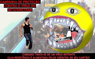 Campanha de Prevenção ao V�rus IMTU/Sinetram