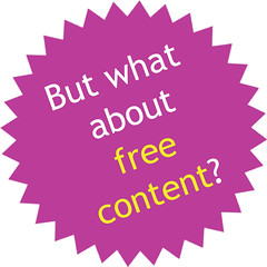 But what about free content?