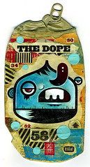 The Dope (rikcat) Tags: art collage illustration painting artwork paint artist acrylic urbanart popart beercan etsy 2008 rik popsurrealism catlow rikcatlow rikcat smashedcan pervasiveart urbanpopart beveragecan rikcatcom canpainting