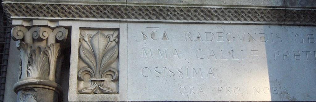 Sancta Radegundis, gemma Galliae pretiosissima, ora pro nobis