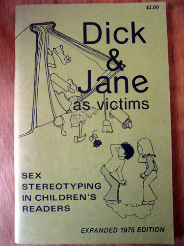 Dick and Jane as victims. Sex Stereotyping in Children's Readers.