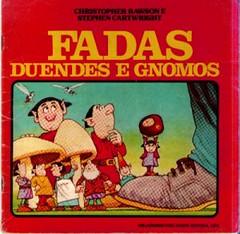 """""""Fadas, duendes e gnomos"""""""