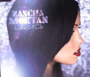 Zascha Moktan - Like U Do
