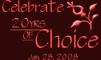 Celebrate 20 years of Choice on Jan 28!