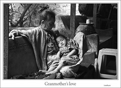 Grandmother's love (**luisa**) Tags: travel love nikon asia grandmother burma myanmar mandalay birmania abigfave luisapuccini espressionidellanima