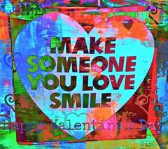 Make someone you love smile... (Kez West) Tags: lovelyhearts sliderssunday smileonsunday text love smile hss valentines february bright colourful postprocessed heart colours happyvalentinesday