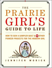 Prairie Girl's Guide to Life