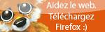 Téléchargez Firefox !