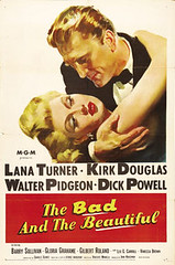 The Bad And The Beautiful (1952) movie poster (starring Kirk Douglas and Lana Turner)