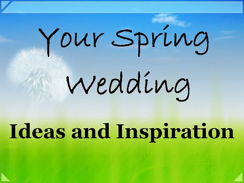 your spring wedding