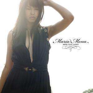 Maria Mena - Miss Your Love