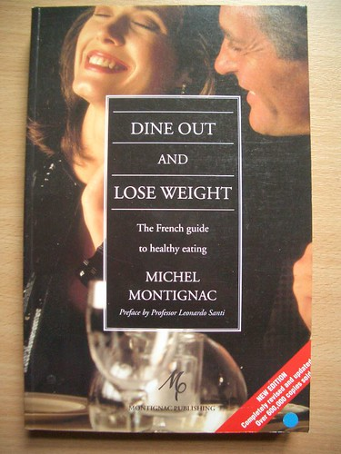 Dine out and lose weight by Michel Montignac