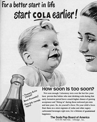 For A Better Start in Life Start Cola Earlier (stevesobczuk) Tags: